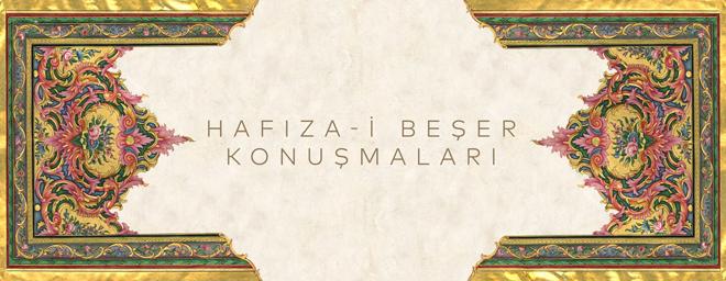 """""""Hafıza-i Beşer"""" etkinlik ve atölyeleri İstanbul Araştırmaları Enstitüsü'nde"""