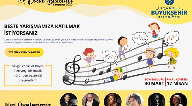 """İstanbul Büyükşehir Belediyesi'nden """"Ulusal Çocuk Besteciler'' yarışması"""