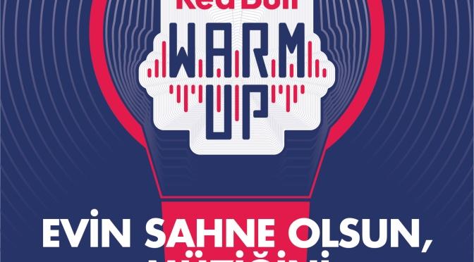 Red Bull Warm Up başvuruları için son başvuru tarihi 3 Haziran