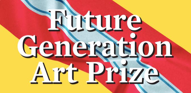 Future Generation Art Prize'dan açık çağrı