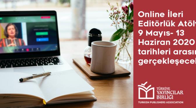 Türkiye Yayıncılar Birliği'nden çevrimiçi ileri editörlük atölyesi