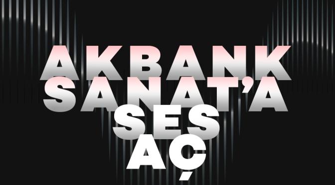 Akbank Sanat'tan podcast serisi