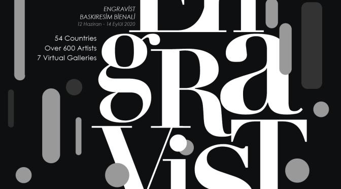 Engravist bu yıl Uluslararası Sanal Engravist Baskıresim Bienali'ni düzenliyor