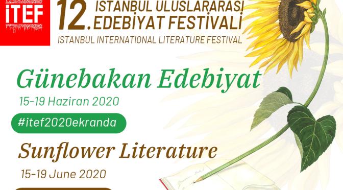 İTEF 2020 – İstanbul Uluslararası Edebiyat Festivali bu yıl dijital olarak gerçekleşiyor