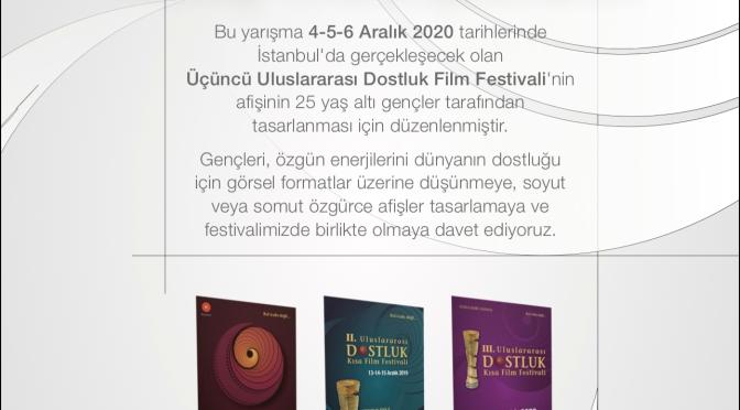 3. Uluslararası Dostluk Kısa Film Festivali afiş tasarım yarışması